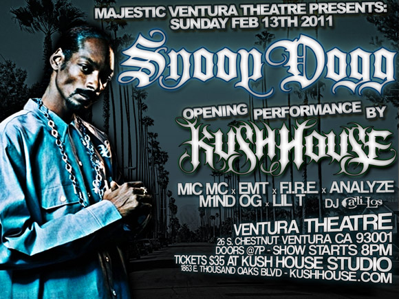 Snoop Dogg Ventura Theatre Kush House Opening Act